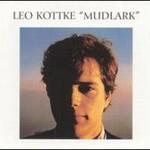 Leo Kottke, Mudlark