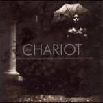 The Chariot, Everything Is Alive, Everything Is Breathing Nothing Is Dead And Nothing Is Bleeding