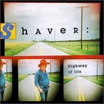 Billy Joe Shaver, Highway of Life
