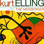 Kurt Elling, The Messenger mp3