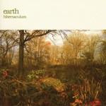 Earth, Hibernaculum