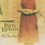 Patty Loveless, On Your Way Home
