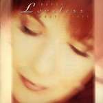 Patty Loveless, Only What I Feel