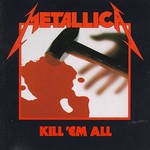 Metallica, Kill 'em All mp3