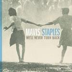 Mavis Staples, We'll Never Turn Back