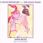 Captain Beefheart & His Magic Band, Shiny Beast (Bat Chain Puller)