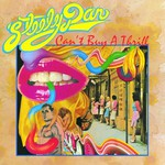Steely Dan, Can't Buy a Thrill mp3