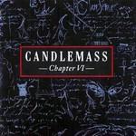 Candlemass, Chapter VI