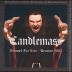 Candlemass, Doomed For Live - Reunion 2002