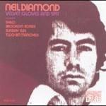 Neil Diamond, Velvet Gloves and Spit