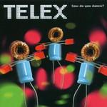 Telex, How Do You Dance?