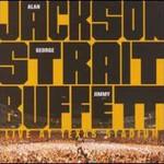 Alan Jackson, Live At Texas Stadium (With George Strait & Jimmy Buffett)