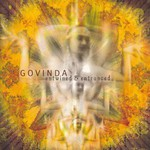 Govinda, Entwined & Entranced