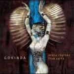 Govinda, Erotic Rhythms From Earth