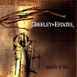 Greeley Estates, Outside Of This