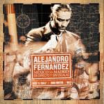 Alejandro Fernandez, Mexico Madrid en Directo y Sin Escalas