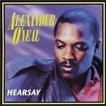 Alexander O'Neal, Hearsay