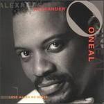 Alexander O'Neal, Love Makes No Sense