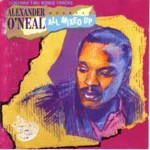 Alexander O'Neal, Hearsay All Mixed Up