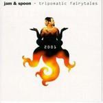Jam & Spoon, Tripomatic Fairytales 2001