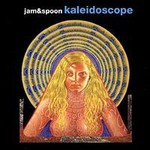 Jam & Spoon, Kaleidoscope
