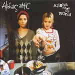 Alisha's Attic, Alisha Rules the World