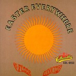 13th Floor Elevators, Easter Everywhere