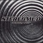 Stereomud, Perfect Self