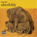 Aberfeldy, Young Forever