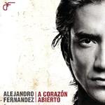 Alejandro Fernandez, A corazon abierto