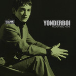 Yonderboi, Rough and Rare