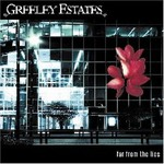 Greeley Estates, Far From the Lies