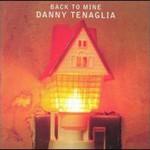 Danny Tenaglia, Back to Mine