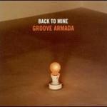 Groove Armada, Back To Mine