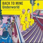 Underworld, Back To Mine