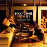 Faithless, Back To Mine
