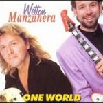 John Wetton & Phil Manzanera, One World