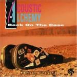 Acoustic Alchemy, Back on the Case