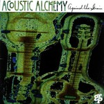 Acoustic Alchemy, Against the Grain