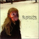 Blindside, A Thought Crushed My Mind