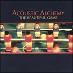 Acoustic Alchemy, The Beautiful Game