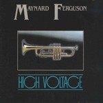 Maynard Ferguson, High Voltage