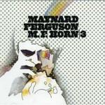 Maynard Ferguson, M.F. Horn 3