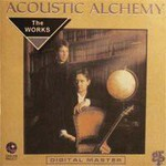 Acoustic Alchemy, The Works