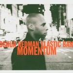Joshua Redman Elastic Band, Momentum