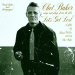 Chet Baker, Let's Get Lost mp3