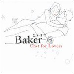 Chet Baker, Chet For Lovers