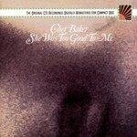 Chet Baker, She Was Too Good to Me