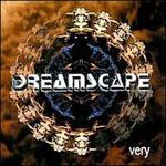 Dreamscape, Very