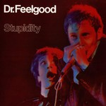 Dr. Feelgood, Stupidity+ Dr. Feelgood LIVE 1976-1990 mp3